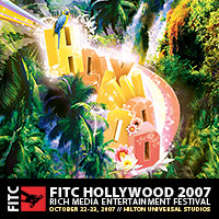 FITC Hollywood 2007